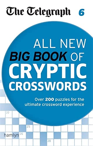 9780600633143: The Telegraph: All New Big Book of Cryptic Crosswords 6 (Telegraph Puzzle Books)
