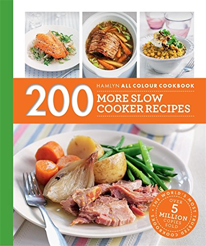 Hamlyn All Colour Cookery: 200 More Slow Cooker Recipes (Paperback): Sara Lewis