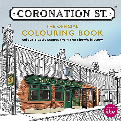 9780600634638: Coronation Street: The Official Colouring Book