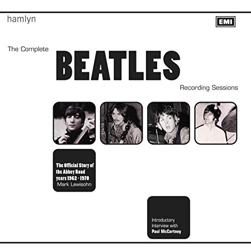 9780600635611: The Complete Beatles Recording Sessions: The Official Story of the Abbey Road years 1962-1970