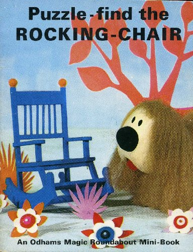 9780600722359: Puzzle, find the rocking chair (Odhams Magic Roundabout mini-books)