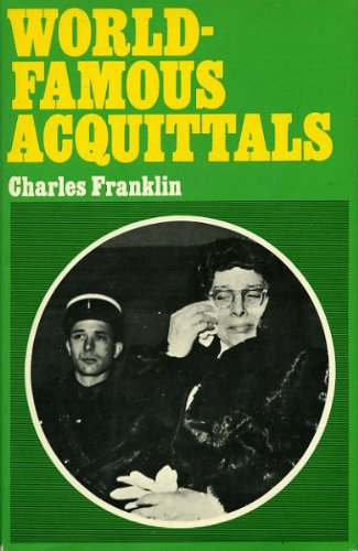 World Famous Acquittals: Franklin, Charles