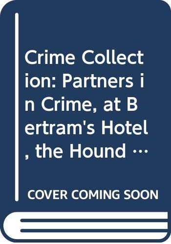 9780600766230: Agatha christie Crime Collection Partners in Crime, At Bertram's Hotel, The Hound of Death