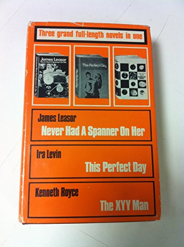 9780600778905: Never Had A Spanner On Her/This Perfect Day/The XYY Man