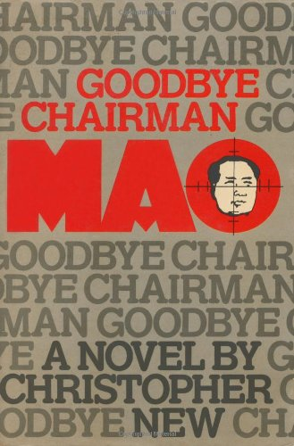 9780600872511: Goodbye Chairman Mao