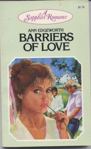 Barriers of Love (A Sapphire Romance): Ann Edgeworth