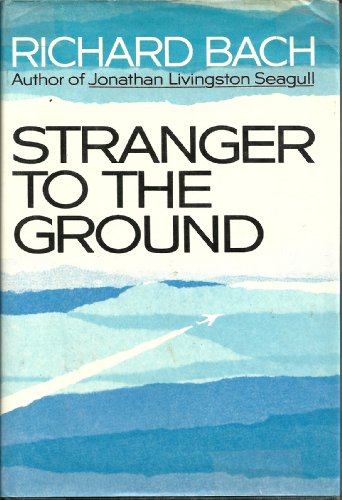 9780601018062: Stranger to the Ground
