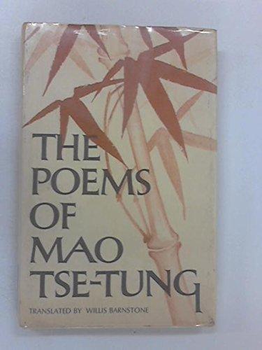 Poems Of Mao Tse Tung: Willis Barnstone