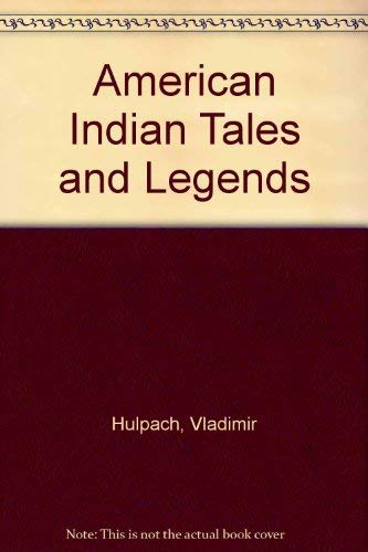 9780601070169: American Indian Tales and Legends