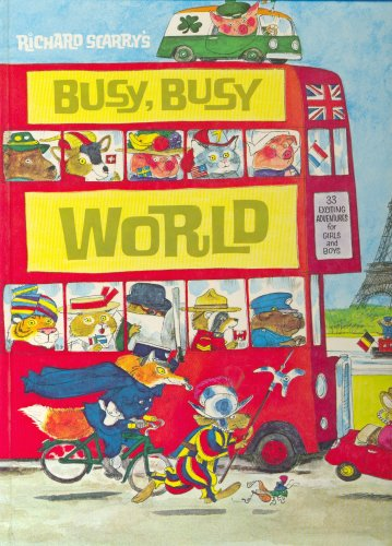 9780601070671: Richard Scarry's Busy, Busy World