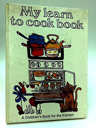 9780601071364: my learn to cook book [ giant size]