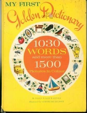 My First Golden Dictionary: Walpole, Ellen Wales