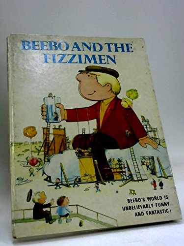 9780601086719: Beebo and the Fizzimen