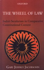 9780601092451: The wheel of law: India's secularism in comparative constitutional context