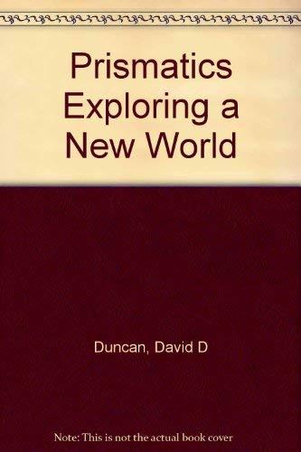 9780601112838: Prismatics Exploring a New World