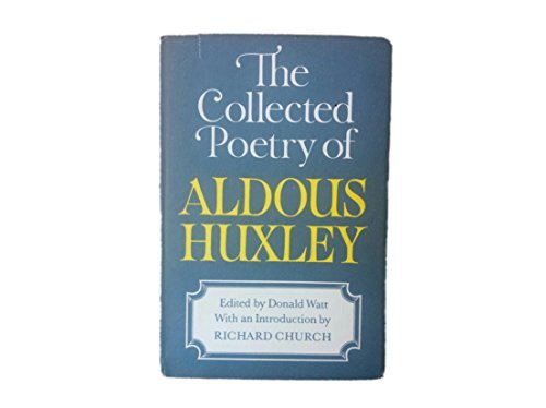 9780601205172: The Collected Poetry of Aldous Huxley