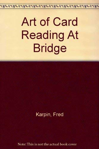 9780601227143: Art of Card Reading At Bridge