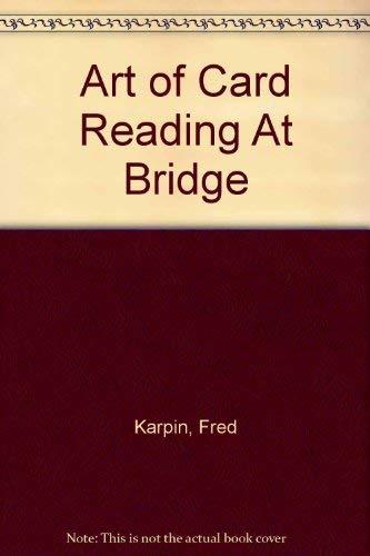 9780601227143: Art of Card Reading At Bridge