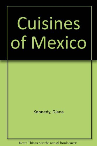 9780601234431: The Cuisines of Mexico