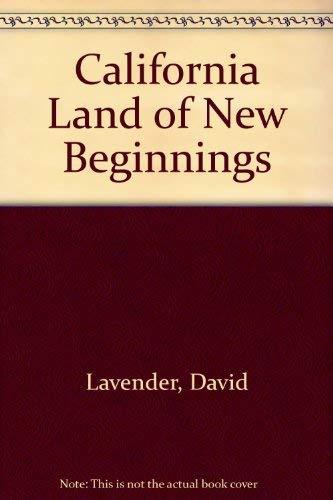 9780601252411: California Land of New Beginnings