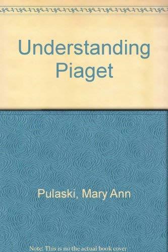 9780601343997: Understanding Piaget