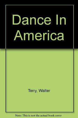9780601424481: Dance In America