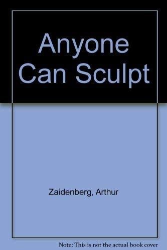 9780601480043: Anyone Can Sculpt