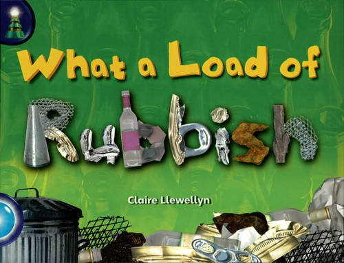 Lighthouse Yr2/P3 Turquoise: Load Rubbish (6 Pack) (Paperback): Claire Llewellyn, Jean Kendall