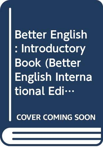 9780602202385: Better English: Introductory Book (Better English International Edition)