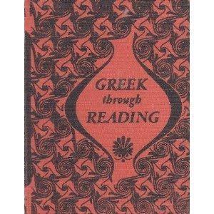9780602204921: Greek Through Reading