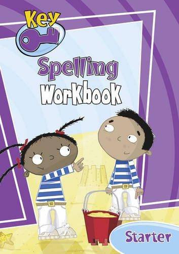 9780602206963: Key Spelling Starter Workbook