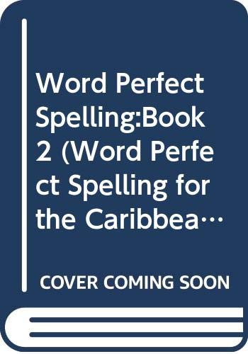 9780602209865: Word Perfect Spelling:Book2 (Word Perfect Spelling for the Caribbean) (Bk. 2)