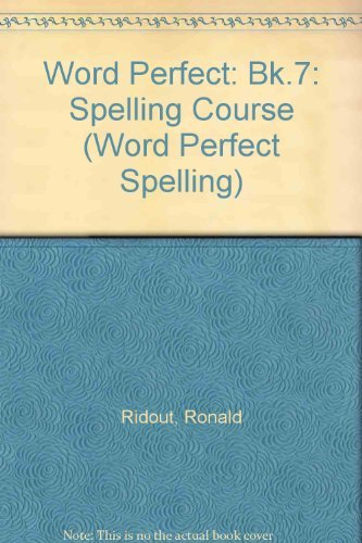 Word Perfect Spelling : Book7: Spelling Course: Ridout, Ronald