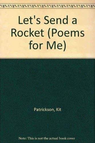 9780602210304: Let's Send a Rocket (Poems for Me)