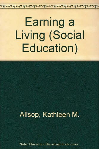Earning a Living.: Allsop, Kathleen