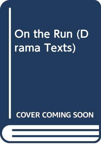 9780602212445: On the Run (Drama Texts)