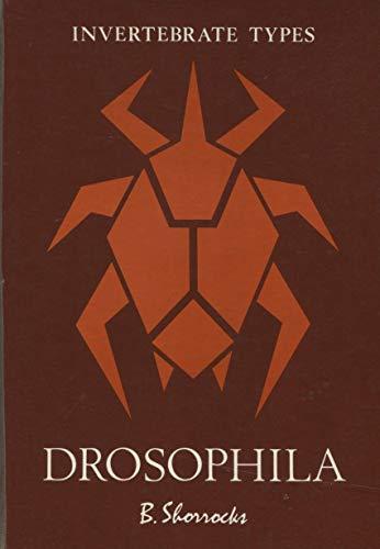 DROSOPHILA. INVERTEBRATE TYPES.: SHORROCKS, Bryan.
