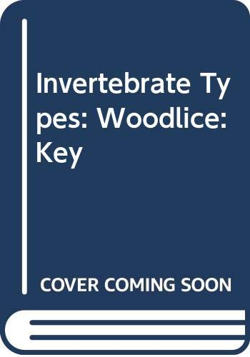 9780602216696: Invertebrate Types: Woodlice: Key