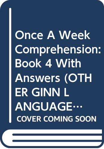 9780602224974: Once a Week Comprehension: w.Ans Bk. 4