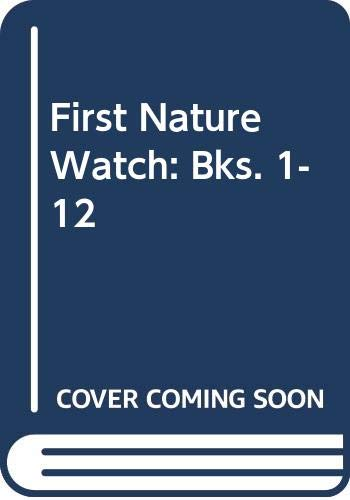 9780602227067: First Nature Watch: Bks. 1-12