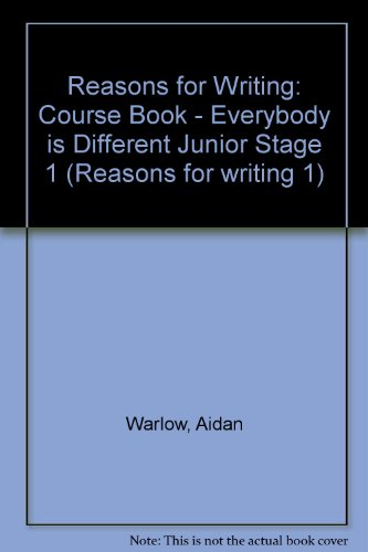 9780602227333: Reasons for Writing: Course Book - Everybody Is Different Junior Stage 1 (Reasons for Writing 1)