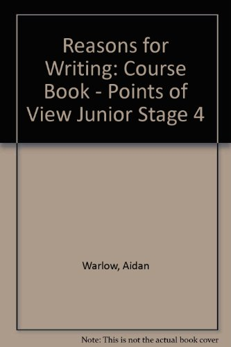Reasons for Writing 4 ( Course Book ) Points of View