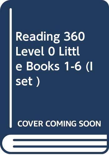 Reading 360: Little Books, 1-6 Level 0