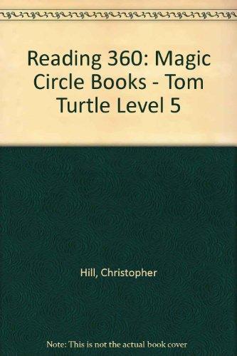9780602240318: Reading 360: Magic Circle Books - Tom Turtle Level 5