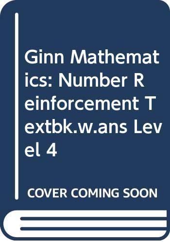 9780602245979: Ginn Mathematics: Number Reinforcement Textbk.w.ans Level 4