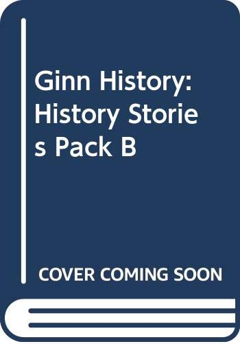9780602247836: Ginn History: History Stories Pack - Set B: Harold & William, Guy Fawkes, The Castle, Princess Victoria, The Highwayman, Orphan Mary