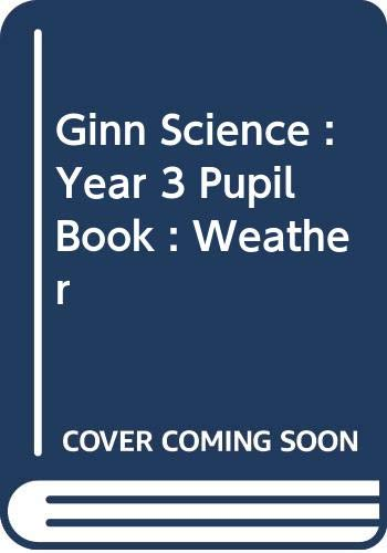 9780602255220: Weather (Ginn science: Year 3)