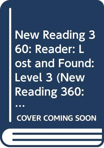 9780602257507: New Reading 360: Reader: Lost and Found: Level 3