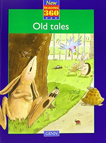 9780602257613: New Reading 360 Reader Level 5 Book 5 Old Tales
