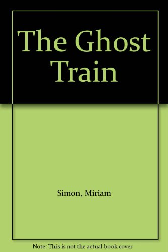 9780602260552: The Ghost Train